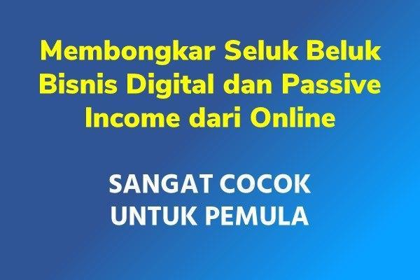 Cara Mendapat Passive Income dari Produk Digital
