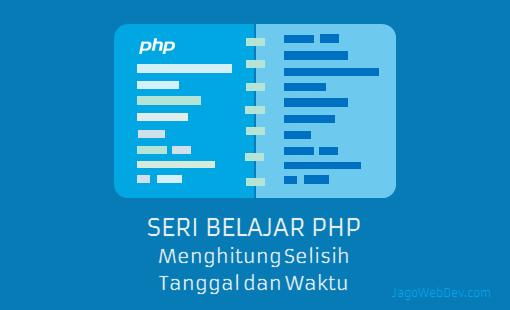 Cara Membandingkan Tanggal di PHP